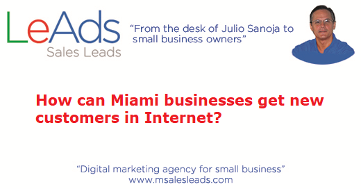 How Can Miami Businesses Get New Customers in Internet