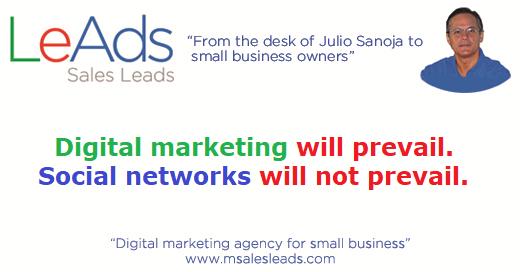 Digital marketing will prevail